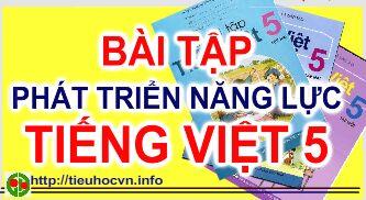 Bài tập Phát triển năng lực Tiếng Việt 4