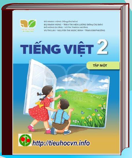 Sách Giáo khoa Tiếng Việt 2 Tập 1 Bộ sách kết nối tri thức với cuộc sống