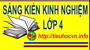 sangkienkinh_nghiem_Lop_4